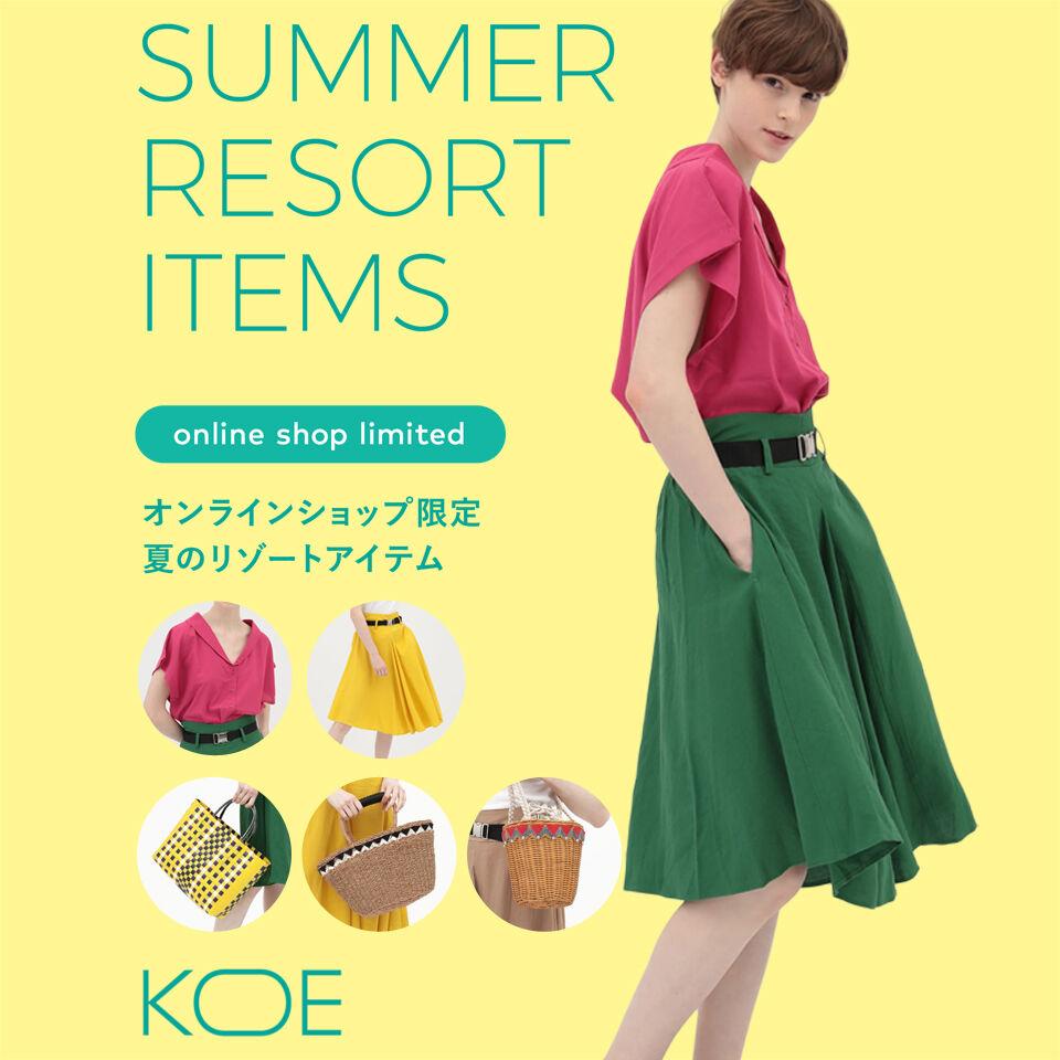 KOE RESORT SUMMER ITEMS